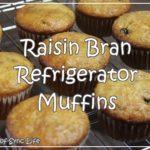 Recipe: Raisin Bran Refrigerator Muffins