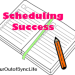 Scheduling Success:  Family Time