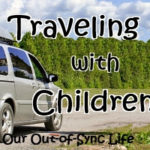 Guest Post:  Traveling with Children Who Require Routine
