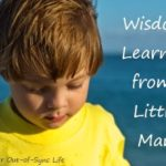 Widsom Learned from Raising Little Man:  Getting a Diagnosis