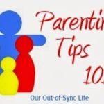 Parenting 101 – Tip #1
