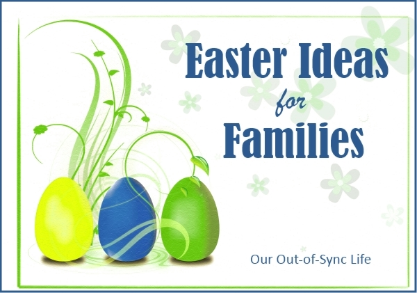 Easter ideas for families our out of sync life easter is a pretty big deal at abc jesus loves me honestly between christmas the birth of our savior and easter the death burial and resurrection of fandeluxe Image collections