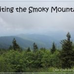 Tips to Taking a Smoky Mountains Family Vacation